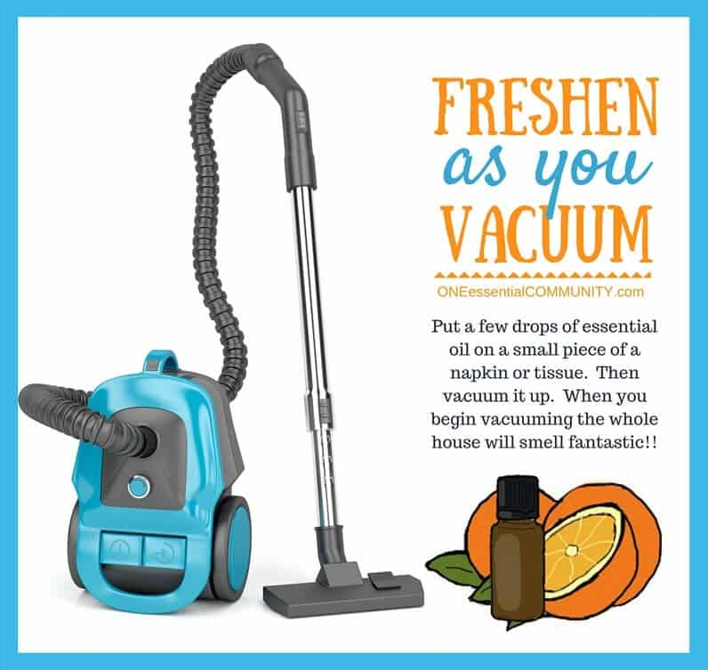 essential oil tip & hack- Love this one! Who doesn't want their house to smell fresh & clean every time you vacuum?!! It's simple-- all you do is put a few drops of your favorite essential oil (or EO combination) on a small piece of a napkin or tissue and then vacuum it up. As you vacuum, your whole house will smell AMAZING!