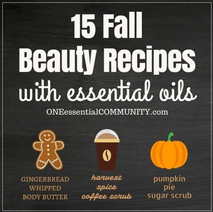 15 quick & easy DIY recipes for fall: gingerbread whipped body butter, pumpkin pie sugar scrub, coffee scrub, autumn breeze essential oil perfume, lip scrub, bath salts, chai soap, shower steamers, bath bombs, and more fall DIY essential oil recipes. natural DIY recipes, essential oil DIY, essential oil recipes, natural beauty, fall DIY recipes #essentialoilrecipes #essentialoilDIY