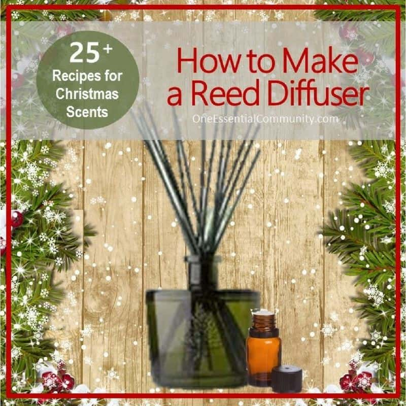 Have you made an essential oil reed diffuser yet? 🎄 They are super simple (and inexpensive) to make! They'd make great Christmas gifts!! 🎁 This post not only shows you how to make an essential oil reed diffuser, but it also gives 25+ recipes of Christmas scents! essential oil recipe, essential oil DIY, essential oil diffuser blend recipes, doTERRA, Young Living, essential oil gifts